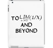 Mathematics - To Infinity and Beyond - Calculus iPad Case/Skin