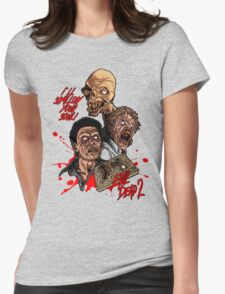 Evil Dead 2: Dead by Dawn - Artwork - I'll Swallow your soul! Womens Fitted T-Shirt