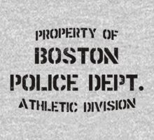 Property Of Boston Police Dept - Rizzoli & Isles by KDGrafx