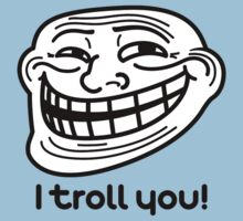 I troll you (Trollface Re-Design) by hardwear