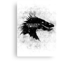 Desolation is Coming Canvas Print