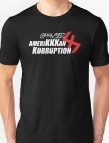 capital steez amerikkkan korruption 47 Unisex T-Shirt
