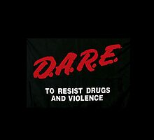 D.A.R.E by Crystal Friedman