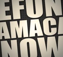 Defund Obamacare Now Sticker