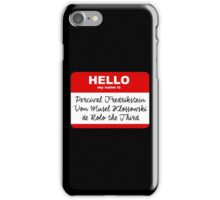 My Name is PERCIVAL.... - Critical Role Design iPhone Case/Skin