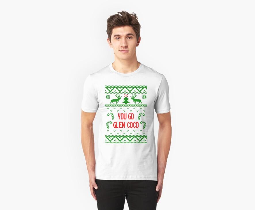Classic You Go Glen Coco Ugly Sweater T Shirt by xdurango