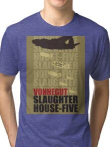 Slaughter House Five Tri-blend T-Shirt
