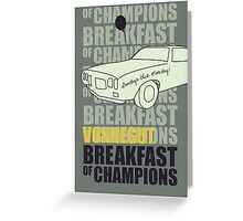 Breakfast of Champions Greeting Card