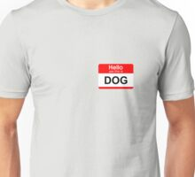 Yes, this is dog Unisex T-Shirt