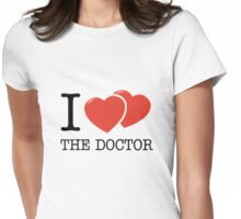 I (2 Hearts) The Doctor Womens Fitted T-Shirt