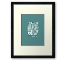 """""""Education Breeds Confidence"""" Confucius merch! Framed Print"""