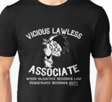 Vicious Lawless Associate - on Black Unisex T-Shirt