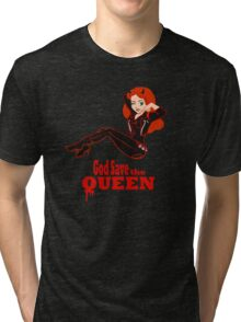 God Save the Queen (of Hell) Tri-blend T-Shirt