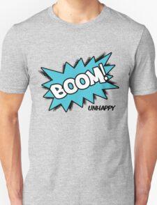 BOOM! Unhappy T-Shirt