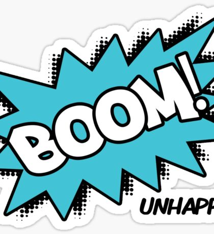 BOOM! Unhappy Sticker