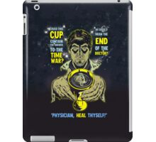 Physician, Heal Thyself! iPad Case/Skin