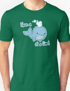 Whale of a Time [Text] Unisex T-Shirt