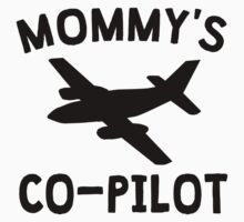 Mommy's Co-Pilot Kids Tee