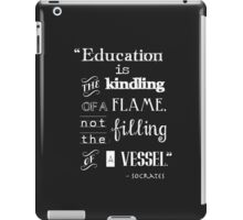 Education Socrates quote merch!  iPad Case/Skin