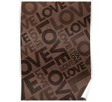 Love Typography Poster - Brown Poster