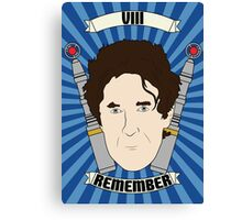 Doctor Who Portraits - Eighth Doctor - Remember (Night of the Doctor) Canvas Print