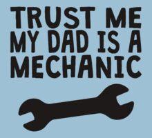 Trust Me My Dad Is A Mechanic Kids Tee