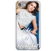 Life is beautiful (Lana Parrilla) iPhone Case/Skin