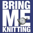 Bring Me Knitting (Eighth Doctor) by PheromoneFiend