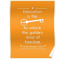 'Education equals Freedom' quote merch!  Poster