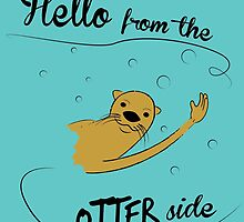 hello from the otter side by hansfrider