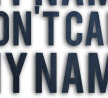 Don't Call My Name - Doctor Who Sticker