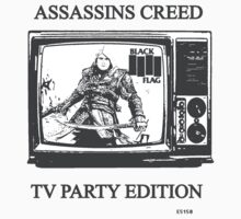Assassins Creed Black Flag: TV party Edition by EvilutionE5150