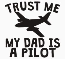 Trust Me My Mommy Is A Pilot One Piece - Short Sleeve