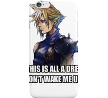 If This Is A Dream. Don't Wake Me Up. iPhone Case/Skin