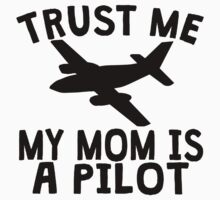 Trust Me My Daddy Is A Pilot Kids Tee