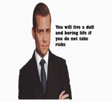 harvey You will live a dull and boring life if you do not take risks by comicbookguy