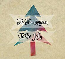 Tis The Season To Be Jolly  by Nicola  Pearson