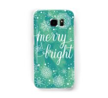 Merry and Bright hand lettering Samsung Galaxy Case/Skin