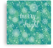 Merry and Bright hand lettering Canvas Print