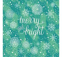 Merry and Bright hand lettering Photographic Print