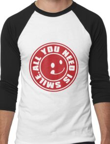 ALL YOU NEED IS SMILE. Men's Baseball ¾ T-Shirt