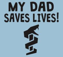 My Dad Saves Lives One Piece - Short Sleeve