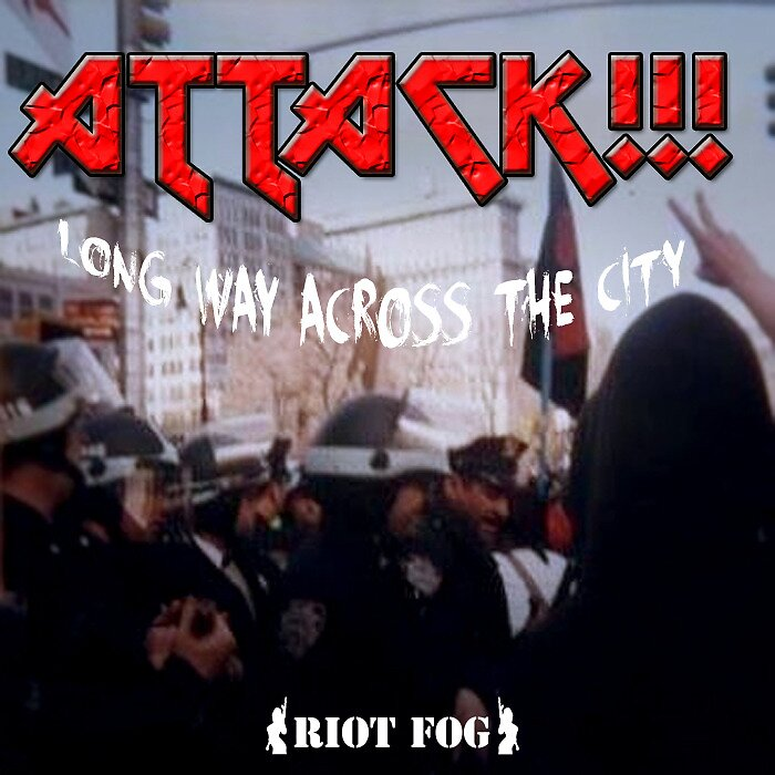 Attack - Long Way Across The City  by riotfog