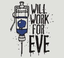Will Work For Eve by Adho1982