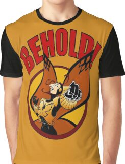 BEHOLD! Graphic T-Shirt