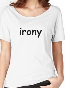 Irony Women's Relaxed Fit T-Shirt