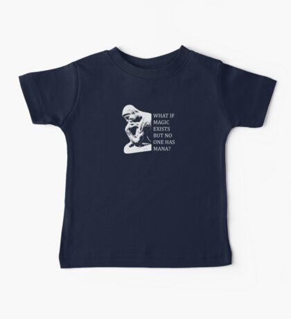 What if magic exists but no one has mana? Baby Tee