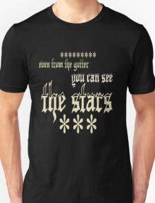 the stars. Unisex T-Shirt