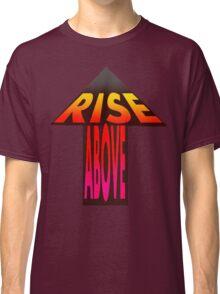 rise. Classic T-Shirt