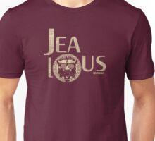 JEALOUS! Unisex T-Shirt